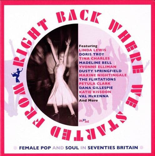 Various<br>Right Back Where We Started From (Female Pop And Soul In Seventies Britain)<br>3CD, Comp